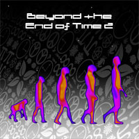 Beyond the End of Time 2 by Todd Snow + k-rakos